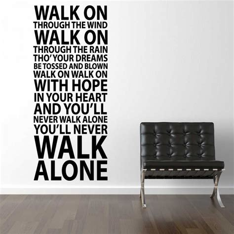 testo you ll never walk alone you ll never walk alone wallsticker fra kun 0