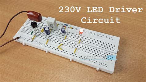 led resistor for 230v 230v led driver circuit diagram working and applications