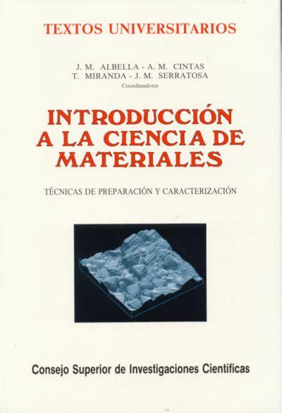 la ciencia de la 8408162616 introduccion a la ciencia de materiales