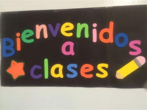 letreros para el salon de clases letrero de bienvenidos a clases para dentro del aula