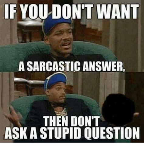 Ask Meme - 25 best memes about stupid question stupid question memes