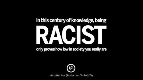 inspiring racism quotations segerioscom