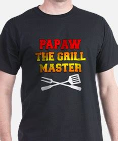 T Shirt The Grill Master papaw t shirts shirts tees custom papaw clothing