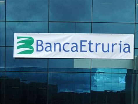 banc etruria banca etruria come 232 stata gestita la situazione parola