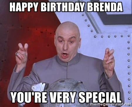 Brenda Memes - happy birthday brenda you re very special dr evil air