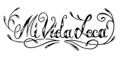 tatuajes chicanos letras mi vida loca imagui