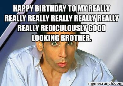 Brother Birthday Meme - 20 best brother birthday memes sayingimages com