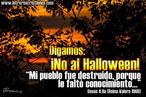 imagenes de halloween cristianas halloween y la biblia 171 letreros cristianos com