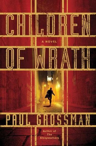 children of wrath books children of wrath by paul grossman reviews discussion