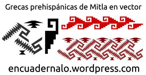 imagenes mayas vectorizadas plantillas grecas prehisp 225 nicas de mitla grecas azteca