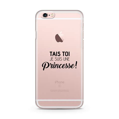 Iphone 6 Coque by Coque Iphone 6 6s Tais Toi Je Suis Une Princesse Zokko Fr