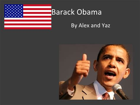 barack obama biography presentation alex smith and yasmin s obama presentation