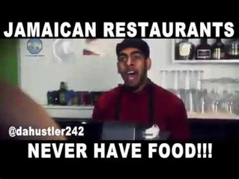 Jamaican Meme - jamaican restaurants never have food youtube
