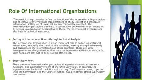 Why International Organization international organization
