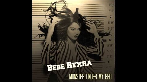 rihanna monster under my bed bebe rexha monster under my bed youtube