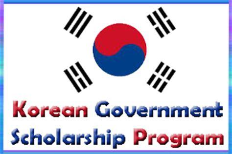 Korea Mba Scholarship by Korean Government Scholarship Program Kgsp 2016 For