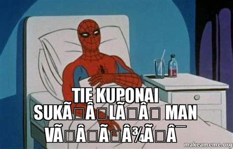 Spiderman Cancer Meme - tie kuponai suk 196 l 196 man v 196 197 190 196 175 spiderman cancer make