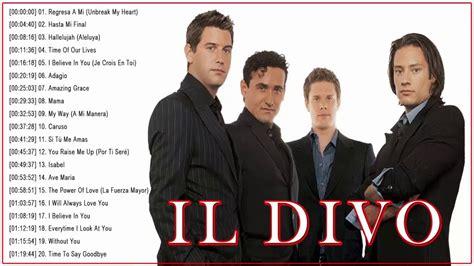 il divo album il divo greatest hits album best songs of il divo