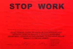 stop work order stop work order g k development blog