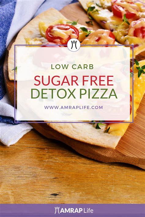 Sugar Free Detox by Sugar Free Detox Inspired Pizza