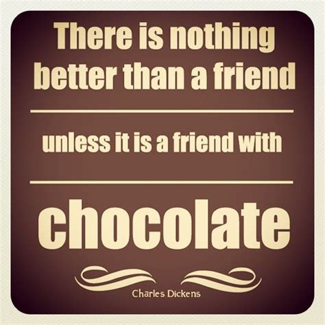 chocolate quotes 1000 images about chocolate quotes on