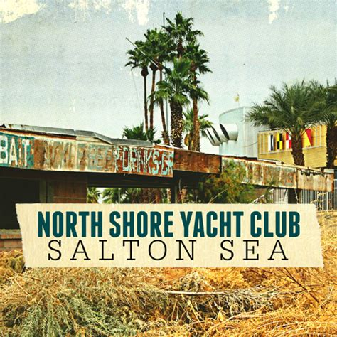 heyday boats california north shore yacht club salton sea editing luke