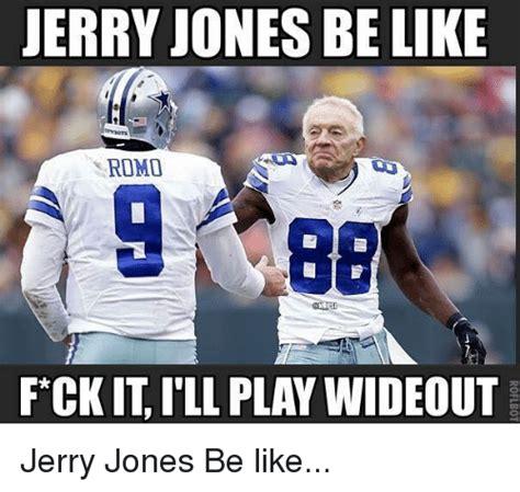 Jerry Jones Memes - jerry jones memes 28 images jerry jones meme generator