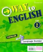 libro way to english eso way to english 2 186 eso wb catalan 16 agapea libros urgentes