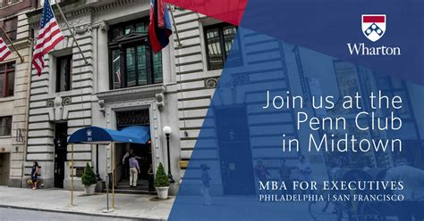 Wharton Executive Mba Sf Schedule by New York City Penn Club Information Session Wharton