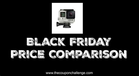 gopro price comparison best black friday price on gopro 2015 the coupon challenge