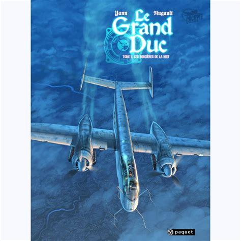le grand duc tome le grand duc tome 1 les sorci 232 res de la nuit sur www bd tek com