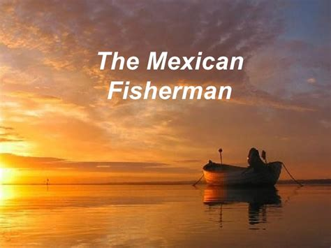 The Mexican Fisherman And The Harvard Mba by Inspiration Live Like No One Else