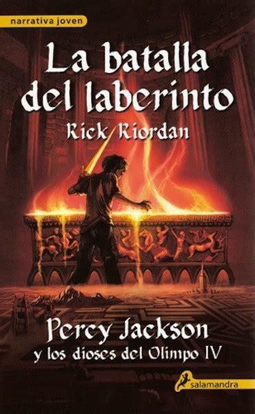 la batalla del laberinto si a tu hijo le gusta la novela de aventuras y a 250 n no conoce a percy jackson no le hagas