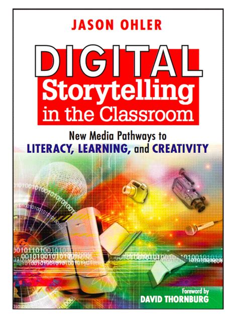 digital storytelling form and content books jason ohler education and technology keynotes