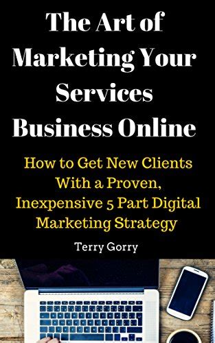 How To Get A Modern The Of Marketing Your Services Business How To Get New Clients With A Proven