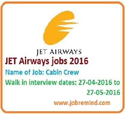 jet airways cabin crew recruitment jet airways 2016 cabin crew walk in apply