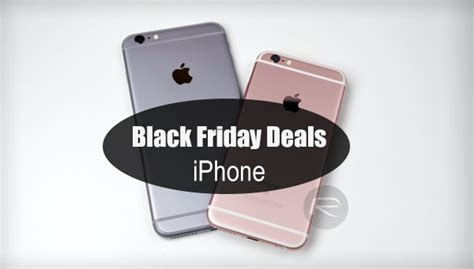 iphone 6s 6s plus the best black friday 2015 deals redmond pie