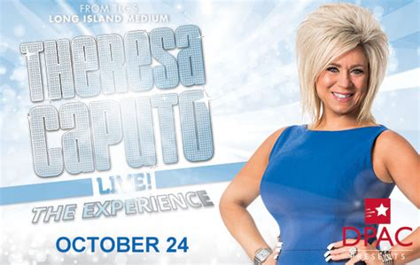 theresa caputo view on life after death theresa caputo live the experience coming to dpac october