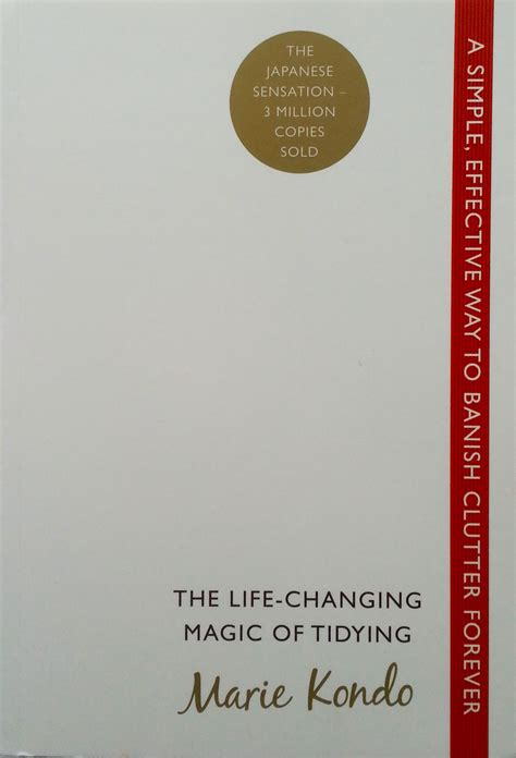 the life changing magic of the life changing magic of tidying book review everywhere