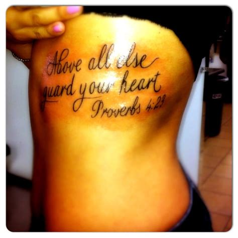 above all tattoo above all else guard your proverbs 4 23 my new