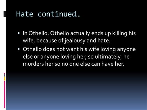 themes present in othello the themes of love and hate in shakespeare s