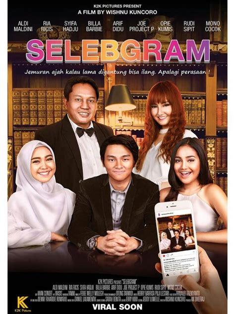 film sedih indonesia full movie download selebgram 2017 full movie moviedramaguide