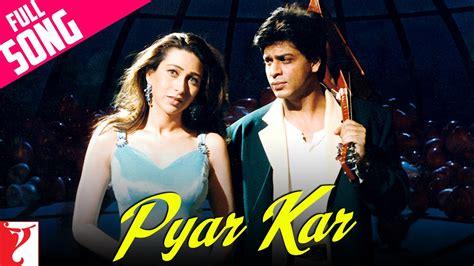 original sin full film youtube download pyar kar full song dil to pagal hai shah rukh