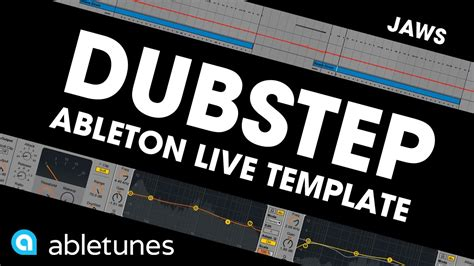 Dubstep Ableton Template Quot Jaws Quot By Abletunes Youtube Ableton Dubstep Template