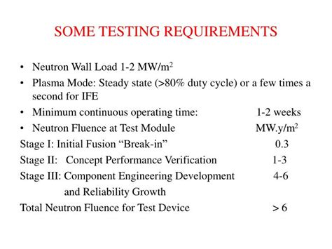 Tester Requirements by Ppt Fusion Test Facilities Catalyzed D D With T Removal Powerpoint Presentation Id 251808