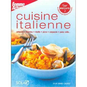 formation cuisine italienne cuisine italienne 187 t 233 l 233 charger journal magazine livre bd