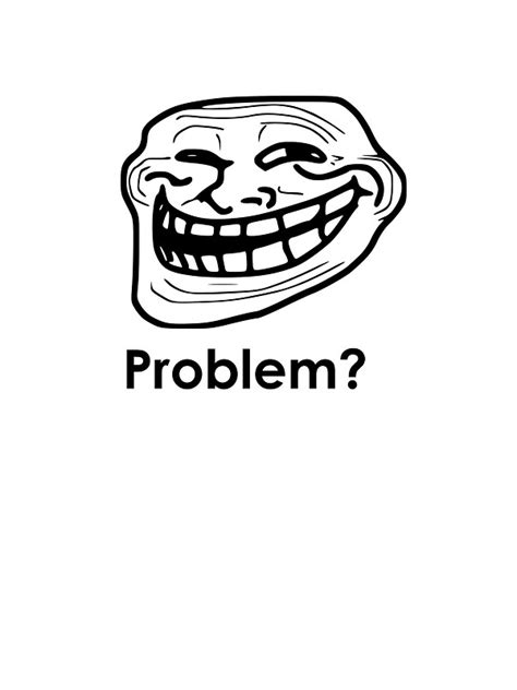 Know Your Meme Troll Face - image gallery trollface problem