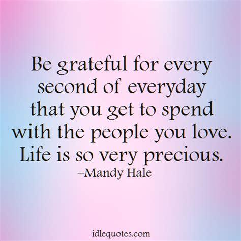 Life Is Precious Quotes | Life Precious Quotes Inspirational