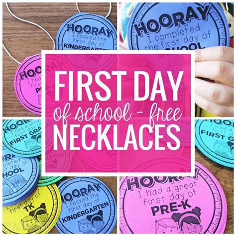schools first day of 1596439645 free first day of necklaces editable free printable and kindergarten