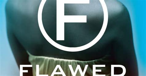 flawed flawed 1 libro e descargar gratis un libro per amico recensione 152 flawed gli imperfetti di cecelia ahern